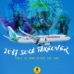 2017 SOCA TAKE OVER TUNES TO KNOW