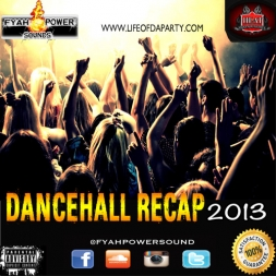 DANCEHALL RECAP 2013