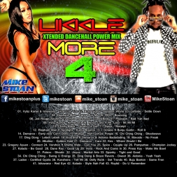 Likkle More 4 - Xtended Dancehall Power Mix