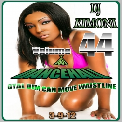Dj KIMONI JUST DANCEHALL Volume 44