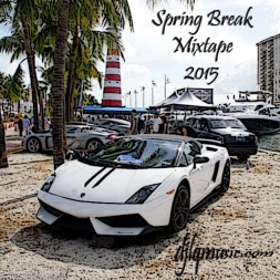 Spring Break Mixtape 2015