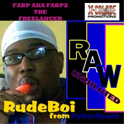 RudeBoi from CyberSpace  Ep   Fabp aka Fabpz the Freelancer