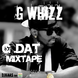 G Whizz G DAT MIXTAPE MAY 2013