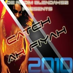Catch Ah Fiyah Soca Mix 2010