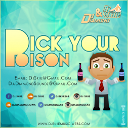 DJ SKIIE X DJ DIAMOND PRESENTS - PICK YOUR POISON [SOCA VS DANCEHALL]