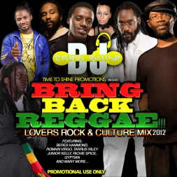 BRING BACK REGGAE LOVERS ROCK AND CULTURE MIX 2012