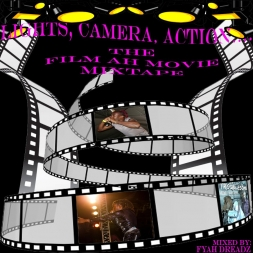 Lights  Camera  Action The Film Ah Movie Mixtape