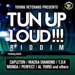 TUN UP LOUD RIDDIM - MEDLEY MIX