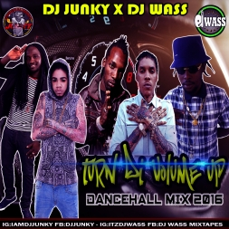 TURN DI VOLUME UP DANCEHALL MIX APRIL 2016