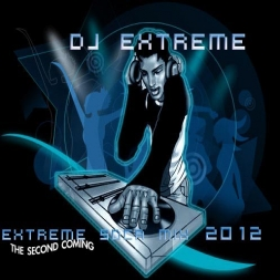 "Extreme Soca 2012 ""The Second Coming"""