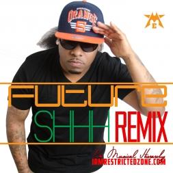 Future SHHH Remix