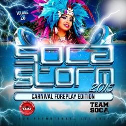 Soca Storm 26 (Carnival Foreplay)