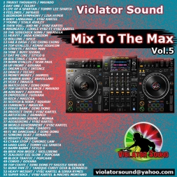Mix To The Max Vol.5