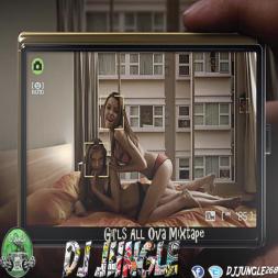 DJ Jungle- Girls All Ova Mixtape November 2014