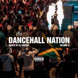 Dancehall Nation Vol. 2 Mix [2019] (feat. Various Artists) (Explicit)