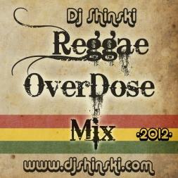 Reggae Overdose Mix 2012