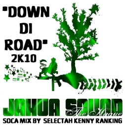 JAHVA SOUND - DOWN DI ROAD SOCA MIX 2K10