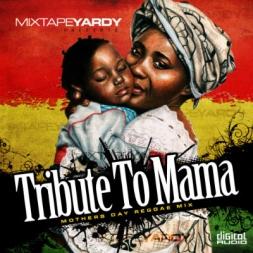 Tribute To Mama
