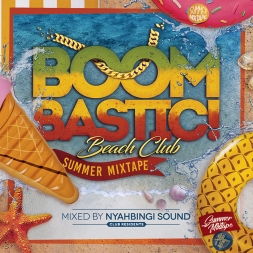 BOOMBASTIC CLUB SUMMER MIXTAPE MIXED BY NYAHBINGI SOUND