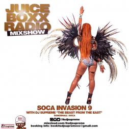 Juice Boxx Radio Soca Invasion 9