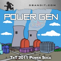 POWER GEN - TNT 2011 SOCA PODCAST