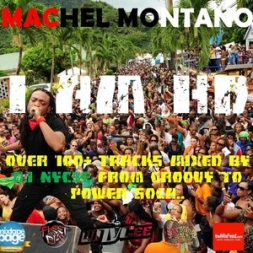 DJ NYC3E Presents - Machel Montano - I AM HD