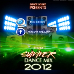 Explicit Soundz Presents End Of Summer Dance Mix 2012