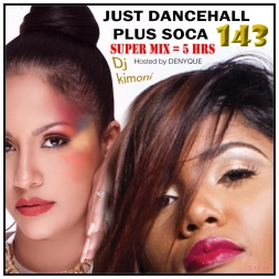 Dj Kimoni JUST DANCEHALL Volume 143