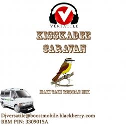 DJ VERSATILE Kisskadee Caravan Maxi Taxi reggae mix
