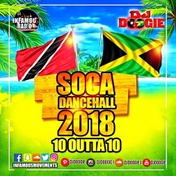 Soca Dancehall 2018 10 Outta 10