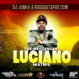 LUCIANO THE MESSENGER MIXTAPE OCT 2K13