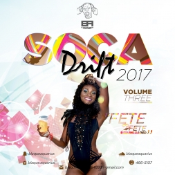 Soca Drift Volume 3 (Fete 2 Fete Reloaded)