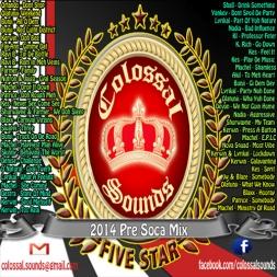 Colossal 2014 Pre Soca Mix