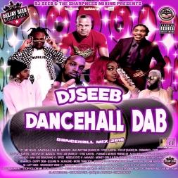 DJSEEB - DANCEHALL DAB (DANCEHALL MIX 2016)