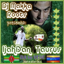 DJ MAKKA presents IJAHDAN TAURUS in DA 2 VENE just a slice Mixtape