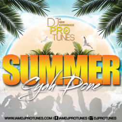 DJPROTUNES PRESENTS SUMMER CYAH DONE DISC 1