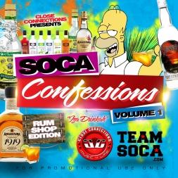 Soca Confessions Vol 1 (Rumshop Edition)