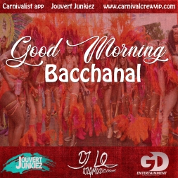 Good Morning Bacchanal