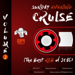 Sunday Evening Cruise (The Best R&B Of 2016) Vol Two