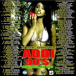 DJ MANSTA WAYNE - ADDI 90'S DANCEHALL MIX