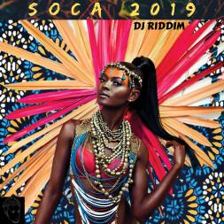 Soca 2019 Mix - Machel, KES, Bunji, Patrice Roberts, Destra
