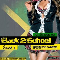 Back 2 School Volume 90s Dancehall