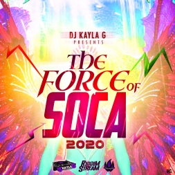 THE FORCE OF SOCA (2020 CARNIVAL Mix)