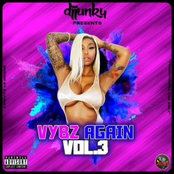 VYBZ AGAIN VOL 3 DANCEHALL MIXTAPE 2018