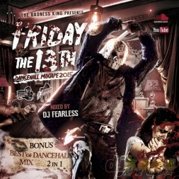 Friday The 13th DanceHall Mixtape