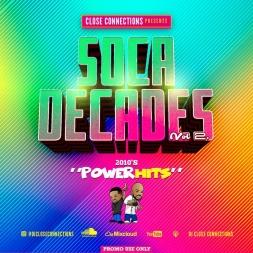 Soca Decades 2 (2010s Power Hits)