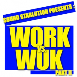 Work Vs Wuk The Part 2 (70 Plus Soca Tracks!!!)