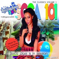 RollingSoca365 Soca 101 Volume 1
