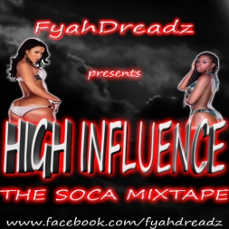 High Influence: The Soca Mixtape
