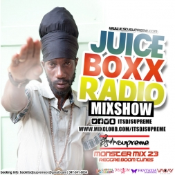 Juice Boxx Radio Monster Mix 23 Reggae